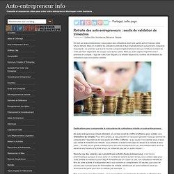 Retraite des auto-entrepreneurs : seuils de validation de trimestres