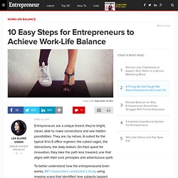 10 Easy Steps for Entrepreneurs to Achieve Work-Life Balance