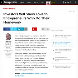 Investors Will Show Love to Entrepreneurs Who Do Their Homework