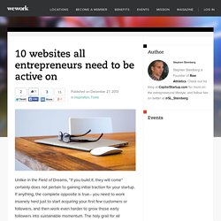 10 websites all entrepreneurs need to be active on