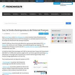 Isai, le fonds d'entrepreneurs de l'internet français