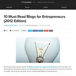 10 Must Read Blogs for Entrepreneurs (2012 Edition)
