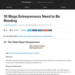 10 Blogs Entrepreneurs Need to Be Reading
