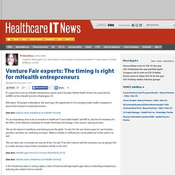 Venture Fair experts: The timing is right for mHealth entrepreneurs