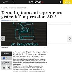 3D Print Show Paris : Demain, tous entrepreneurs grâce à l'impression 3D ?