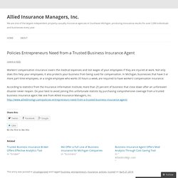 Policies Entrepreneurs Need from a Trusted Business Insurance Agent