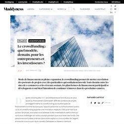 Le crowdfunding : quel modèle, demain, pour les entrepreneurs et les investisseurs ? - Maddyness - Le Magazine des Startups Françaises