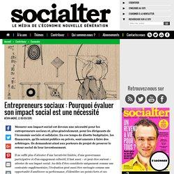 Entrepreneurs sociaux : Pourquoi évaluer son impact social est une nécessité