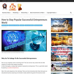 How to Stay Popular Successful Entrepreneurs World