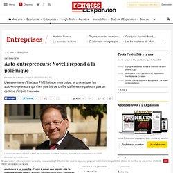 Auto-entrepreneurs: Novelli répond à la polémique
