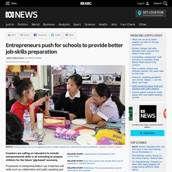 Entrepreneurs push for schools to provide better job-skills preparation