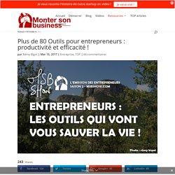 60+ Outils pour entrepreneurs : efficacité et productivité