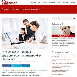 Plus de 80 Outils pour entrepreneurs : productivité et efficacité