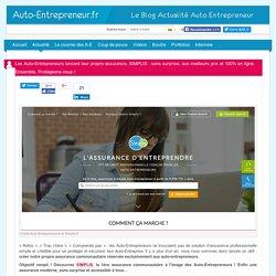 Les Auto-Entrepreneurs lancent leur propre assurance, SIMPLIS : sans surprise, aux meilleurs prix et 100% en ligne. Ensemble, Protégeons-nous !