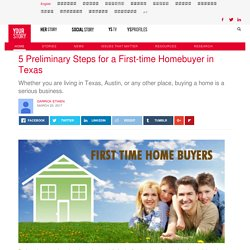 5 Preliminary Steps for a First-time Homebuyer in Texas