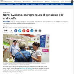Nord: Lycéens, entrepreneurs et sensibles à la malbouffe