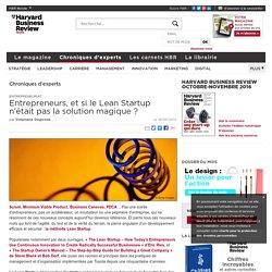 Entrepreneurs, et si le Lean Startup n'était pas la solution magique