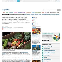 Beyond farmers markets: can food entrepreneurs boost buying local?