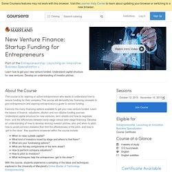 New Venture Finance: Startup Funding for Entrepreneurs - University of Maryland, College Park