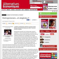 Entrepreneurs...et utopistes ?