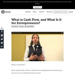 What is Cash Flow, and What Is It for Entrepreneurs? - Wealth Factory