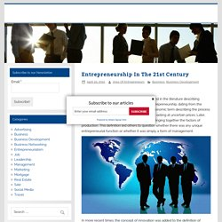 Entrepreneurship In The 21st Century