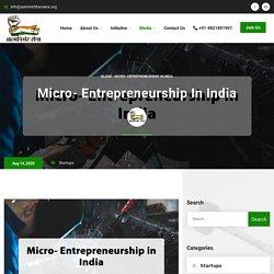 Micro- Entrepreneurship in India - Aatmnirbhar Sena