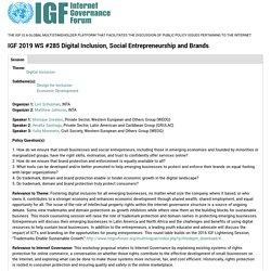 IGF 2019 WS #285 Digital Inclusion, Social Entrepreneurship and Brands