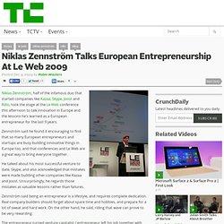 Niklas Zennström Talks European Entrepreneurship At Le Web 2009