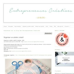 Entrepreneuses Créatives: Organiser un atelier créatif