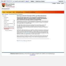 Entreprenöriellt lärande på Olandsskolan - Olandsskolan - Osthammars kommun