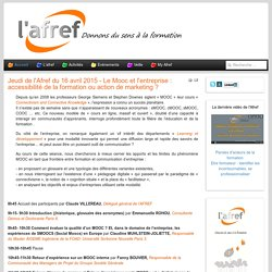 Jeudi de l'Afref du 16 avril 2015 - Le Mooc et l'entreprise : accessibilité de la formation ou action de marketing ? - AFREF