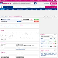 Fiche d'activité entreprise UBISOFT ENTERTAIN. - Actionnaires et dirigeants UBISOFT ENTERTAIN.