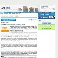 CEE - Le statut du comité d'entreprise européen est rénové