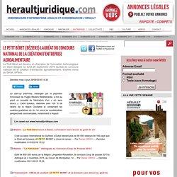 Le Petit Béret (Béziers) lauréat du concours national de la création d'entreprise agroalimentaire — Hérault Juridique et économique