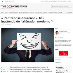 «L'entreprise-heureuse», lieu inattendu del'aliénation moderne?
