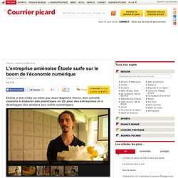 L'entreprise amiénoise Étoele surfe sur le boom de l'économie numérique - Amiens et Métropole