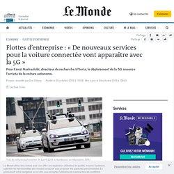 Flottes d'entreprise : « De nouveaux services pour la voiture connectée vont apparaître avec la 5G»