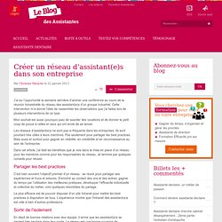 Créer un réseau d'assistant(e)s dans son entreprise - Le blog des assistantes