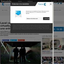 Laval capitale de la réalité virtuelle, accueille Eon Realty, une entreprise californienne - France 3 Pays de la Loire