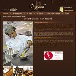 Une entreprise de main d'œuvre - L'entreprise - Chocolaterie Puyricard