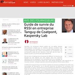 Guide de survie du RSSI en entreprise Tanguy de Coatpont, Kaspersky Lab