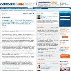 blueKiwi, n°1 français des réseaux sociaux d'entreprise, repris par Atos
