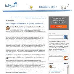 Vers l'entreprise collaborative : 25 conseils pour réussir