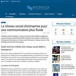 Le réseau social d'entreprise pour une communication plus fluide - NextNews.fr