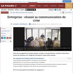 Entrepreneurs : Comment réussir sa communication de crise?