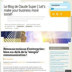 Réseaux sociaux d'entreprise : bien au-delà de la «simple communication ! « InfGov's Blog