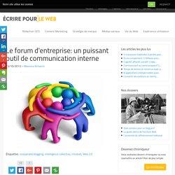 Le forum d'entreprise: un puissant outil de communication interne