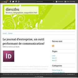 Le journal d'entreprise, un outil performant de communication! - dieuzbu