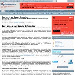 Tout savoir sur Google Entreprise : ses produits, son histoire, la confidentialité. Avec le Directeur Commercial Google Entreprise France